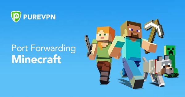 Minecraft Port Forwarding
