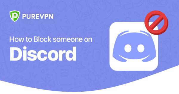 Block Someone on Discord