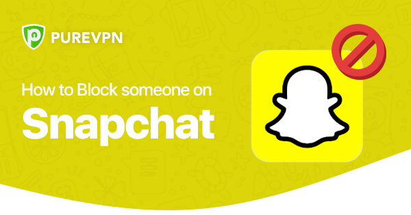 Block Someone on Snapchat