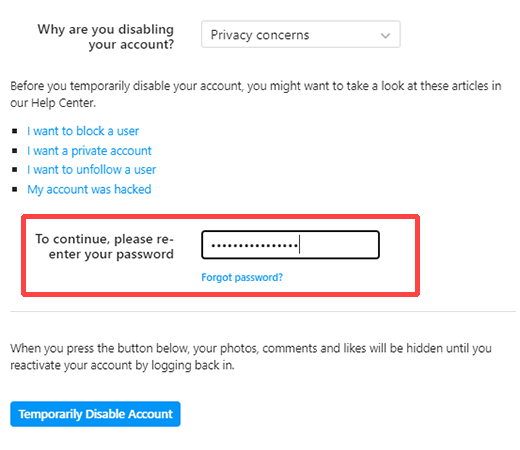 re-enter your password to confirm and proceed to disable your account